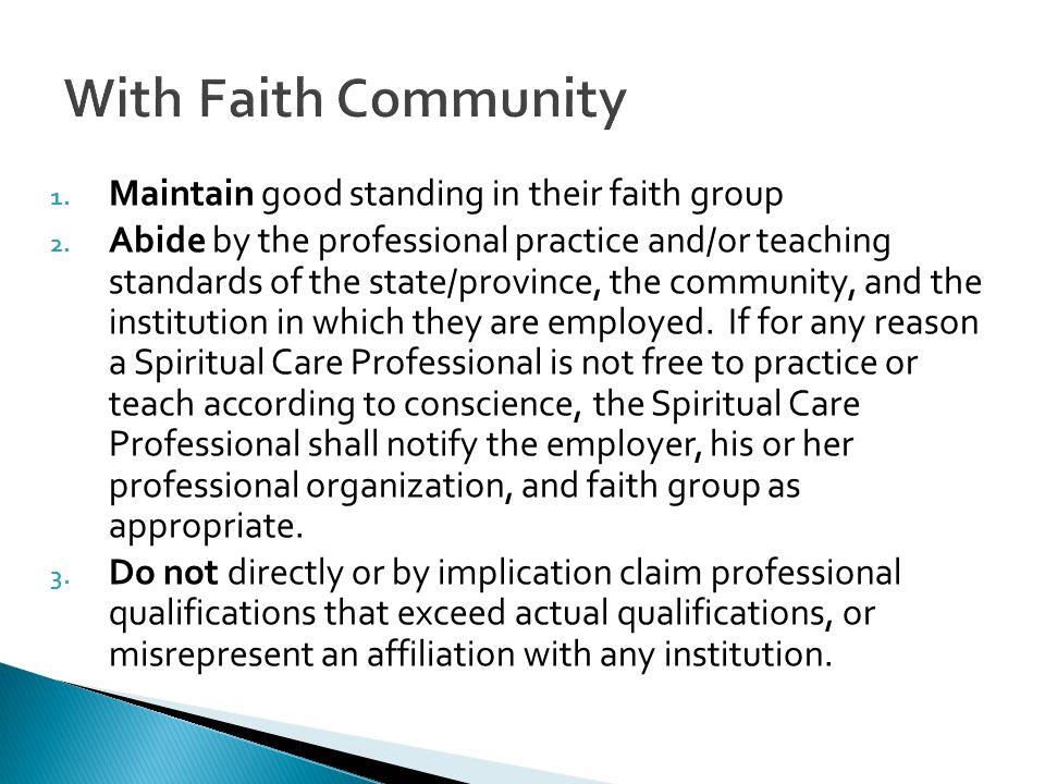 With Faith Community Maintain good standing in their faith group