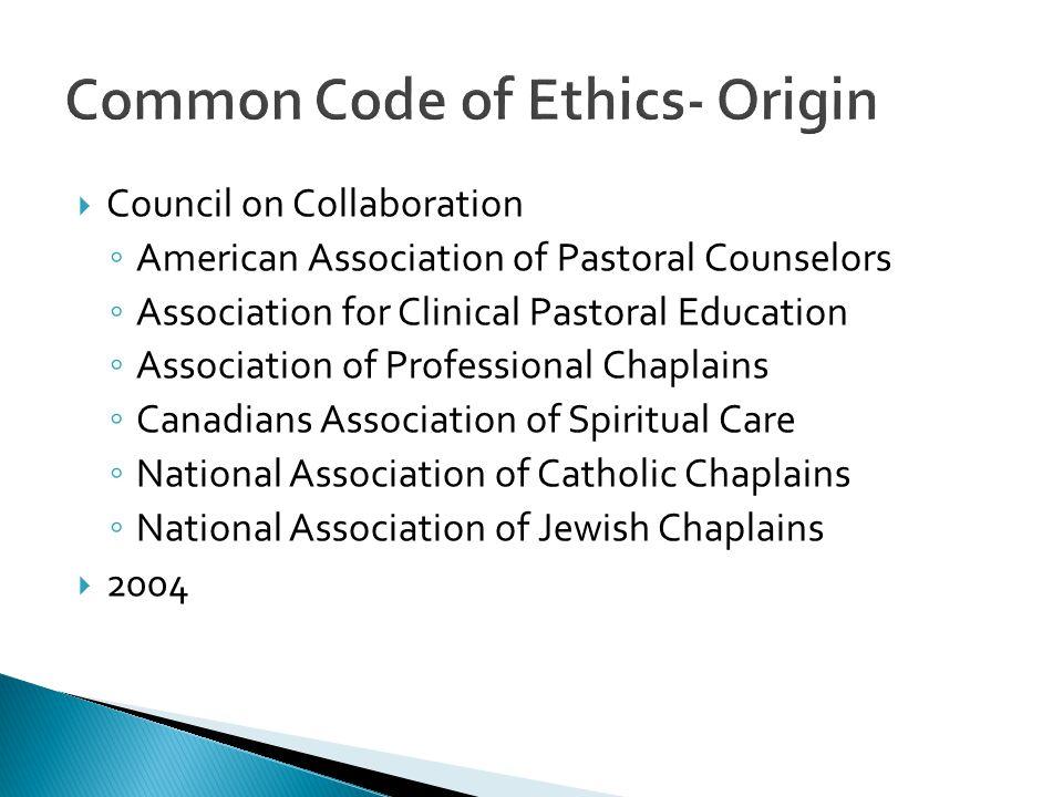 Common Code of Ethics- Origin