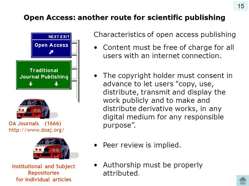 Open Access: another route for scientific publishing