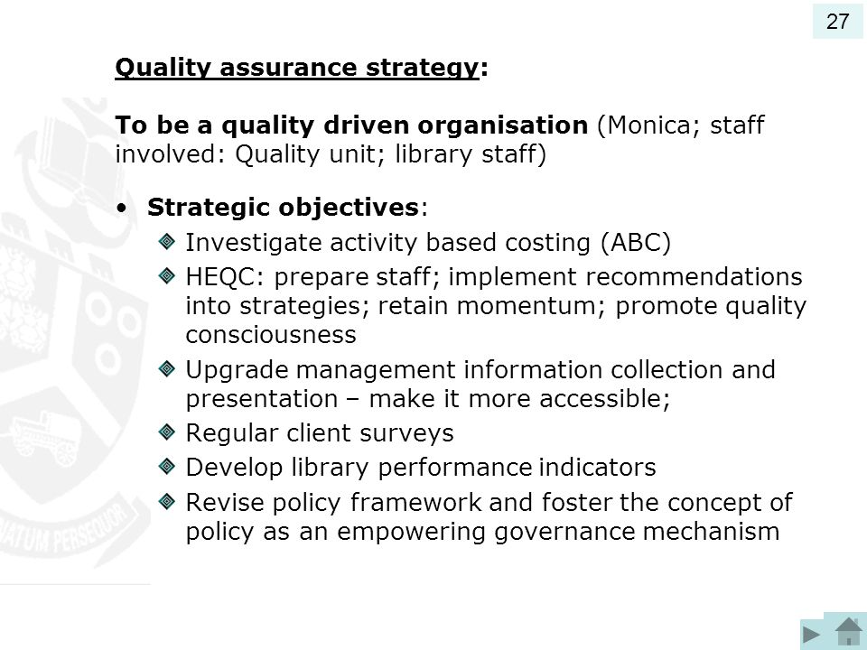 Strategic objectives: Investigate activity based costing (ABC)