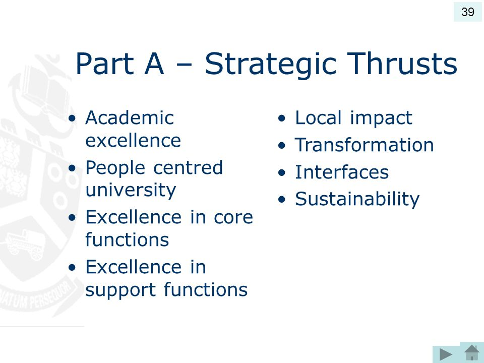 Part A – Strategic Thrusts