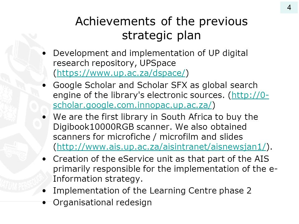 Achievements of the previous strategic plan