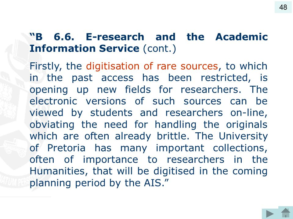 B 6.6. E-research and the Academic Information Service (cont.)