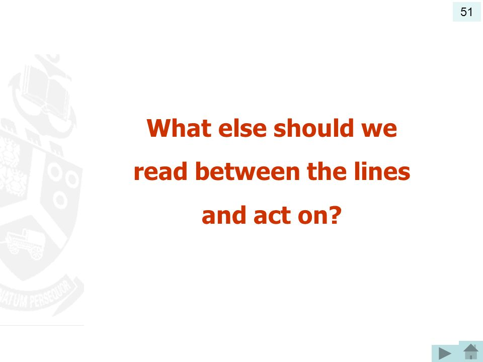 What else should we read between the lines and act on