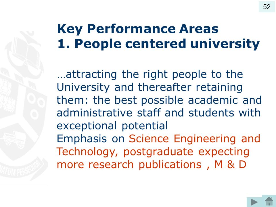 Key Performance Areas 1. People centered university