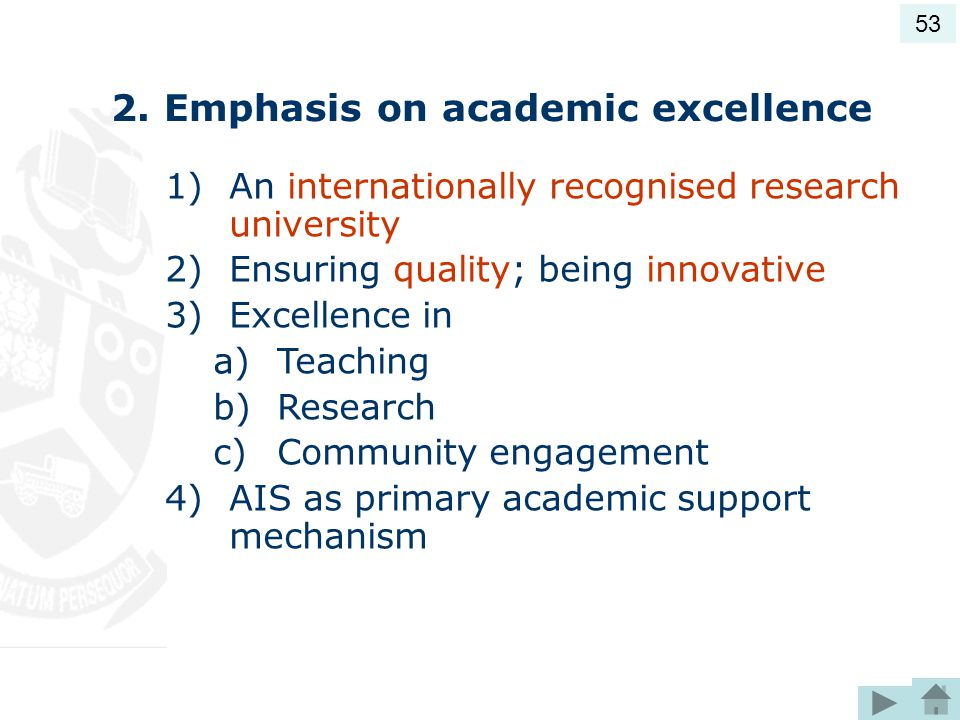 2. Emphasis on academic excellence