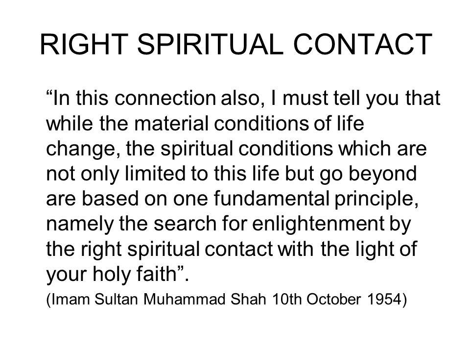 RIGHT SPIRITUAL CONTACT