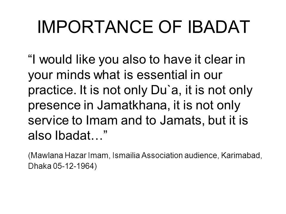 IMPORTANCE OF IBADAT