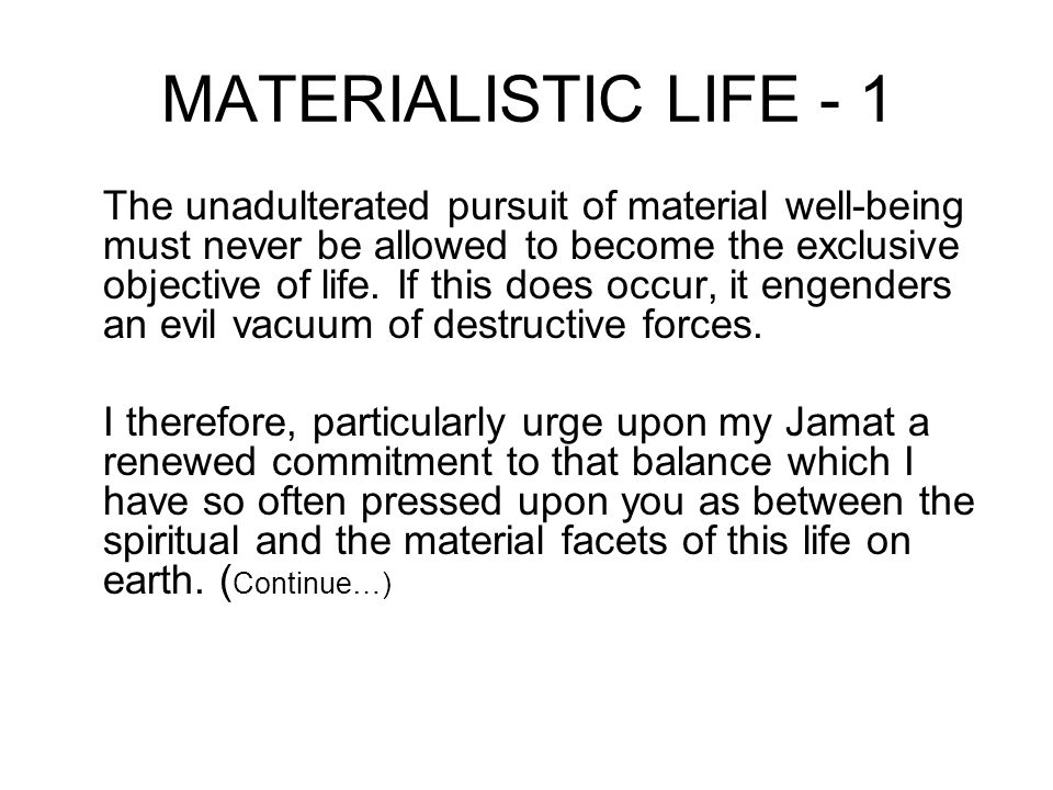 MATERIALISTIC LIFE - 1
