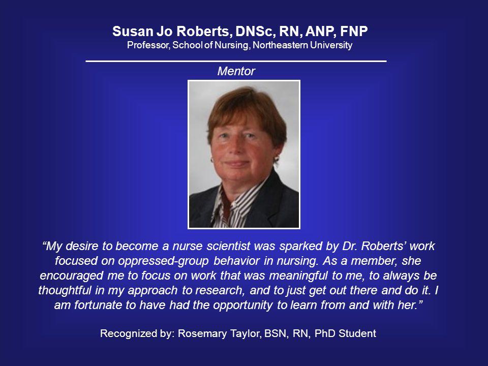 Susan Jo Roberts, DNSc, RN, ANP, FNP