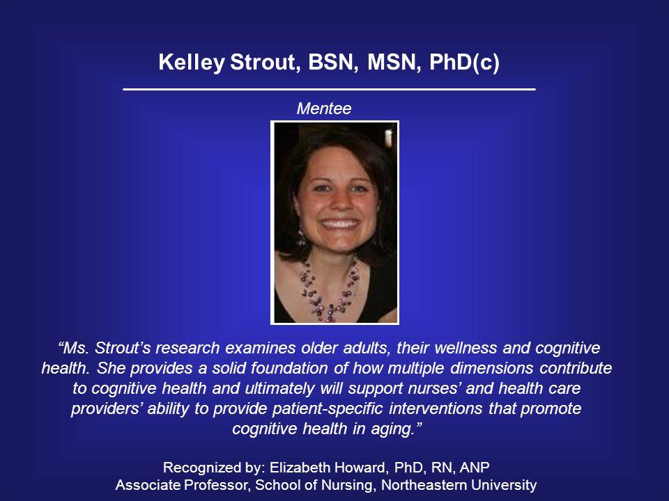 Kelley Strout, BSN, MSN, PhD(c)