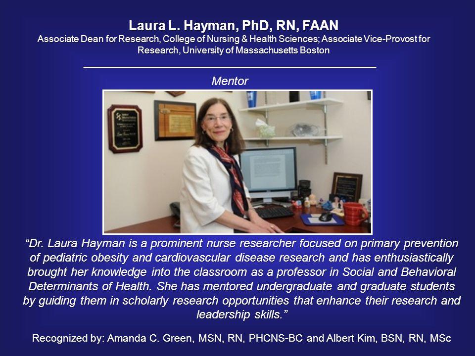 Laura L. Hayman, PhD, RN, FAAN
