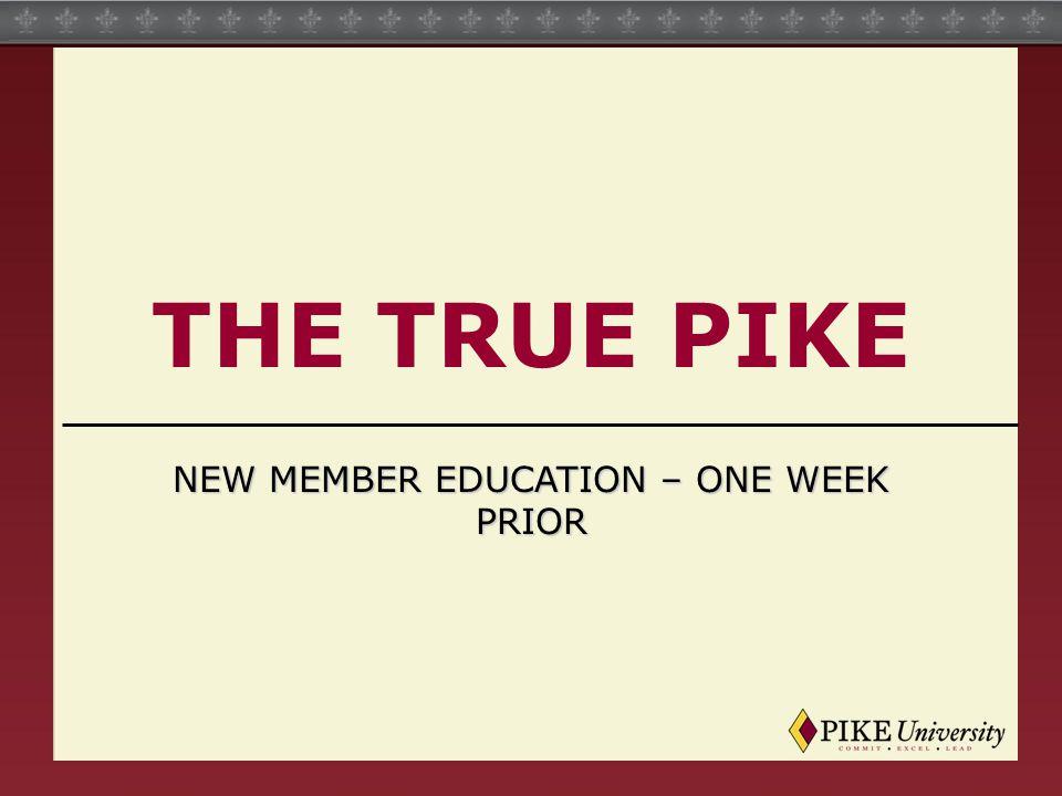 new member Education – One Week Prior