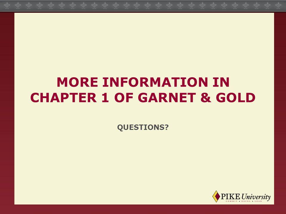 More Information In Chapter 1 of Garnet & Gold