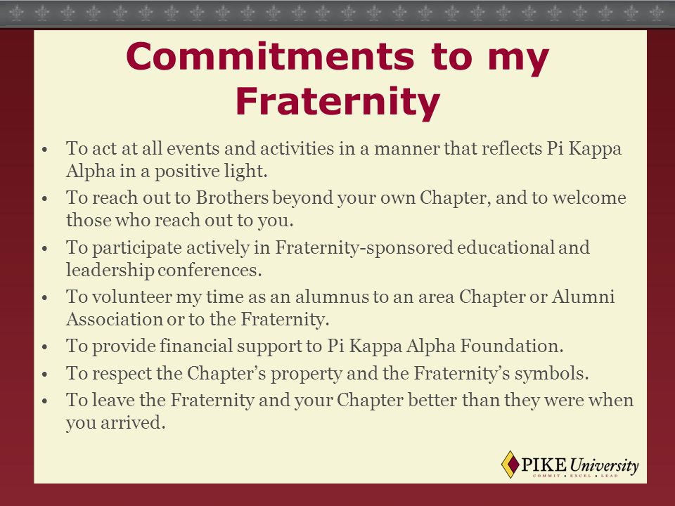 Commitments to my Fraternity