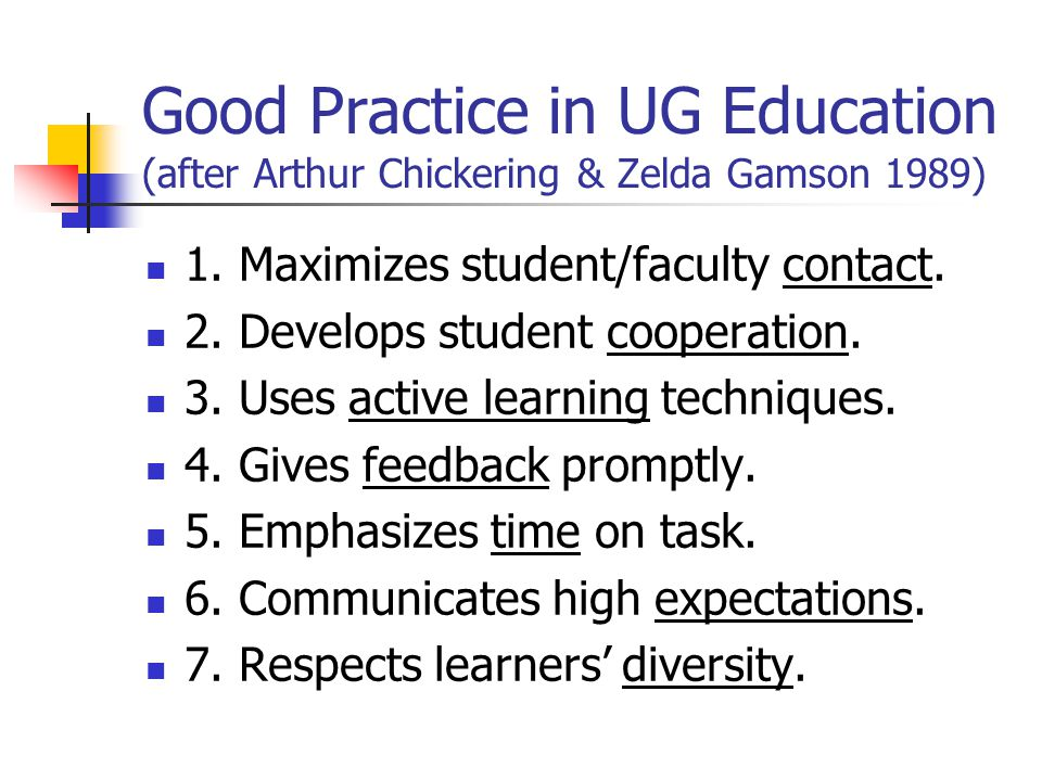 Good Practice in UG Education (after Arthur Chickering & Zelda Gamson 1989)