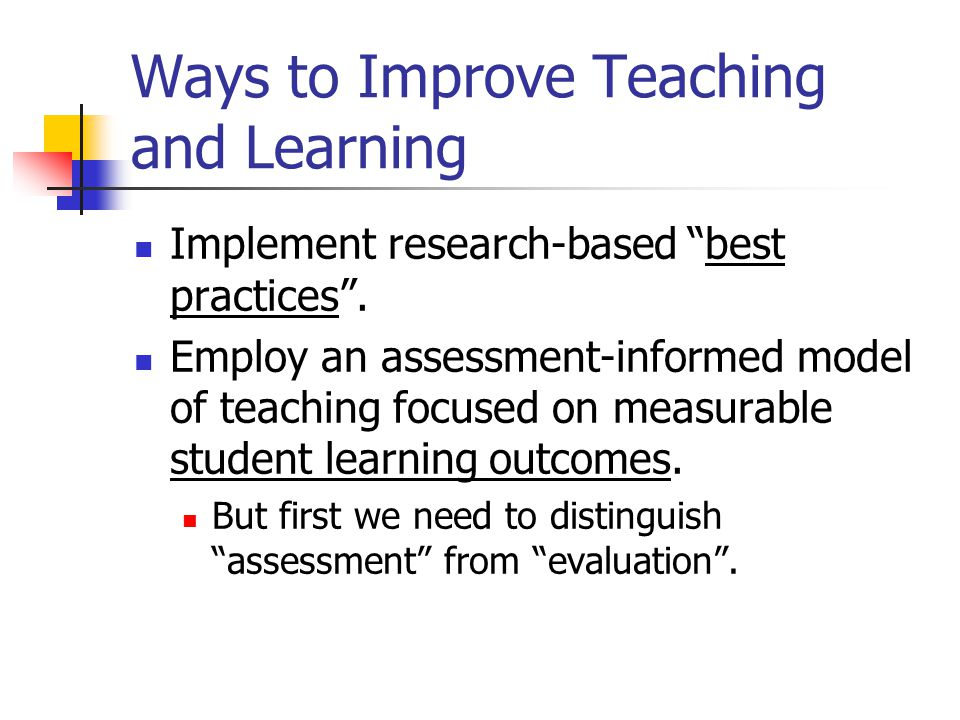 Ways to Improve Teaching and Learning