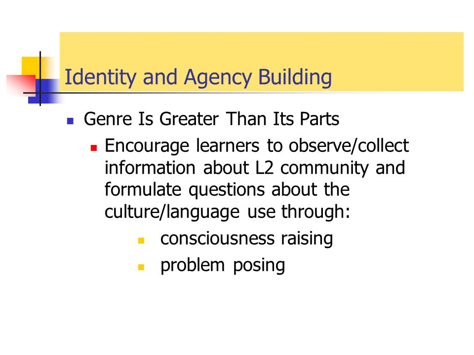 Identity and Agency Building