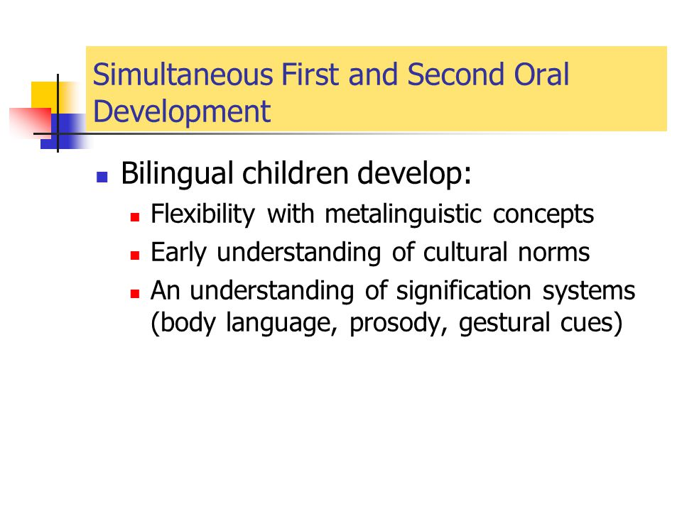 Simultaneous First and Second Oral Development