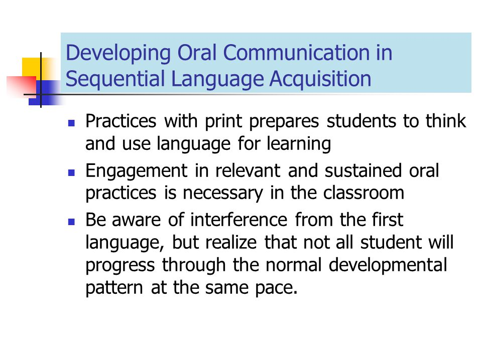 Developing Oral Communication in Sequential Language Acquisition