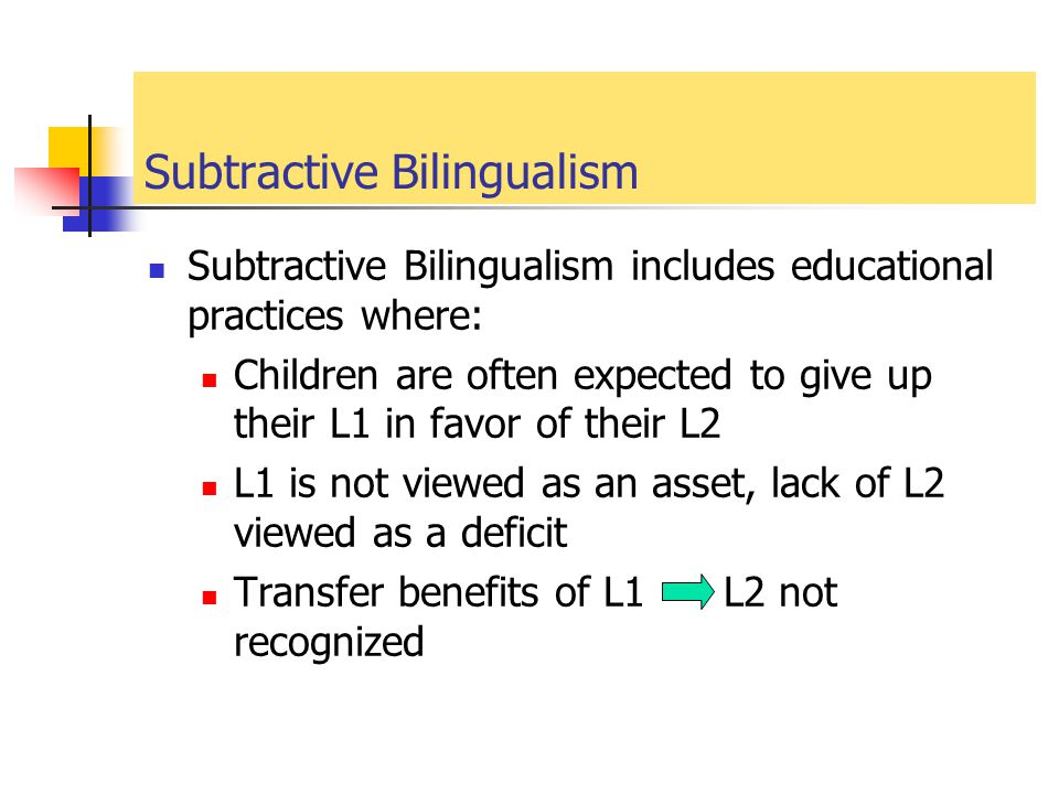 Subtractive Bilingualism
