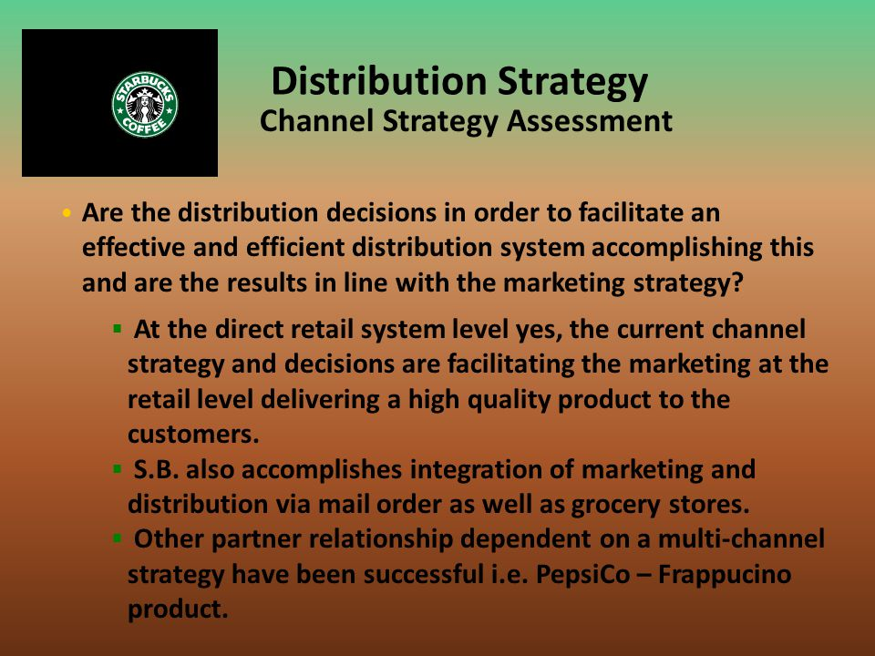 Distribution Strategy Channel Strategy Assessment
