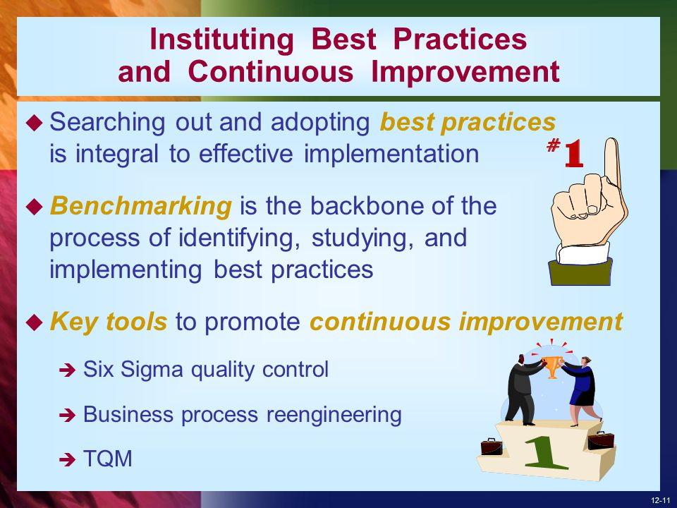 Instituting Best Practices and Continuous Improvement