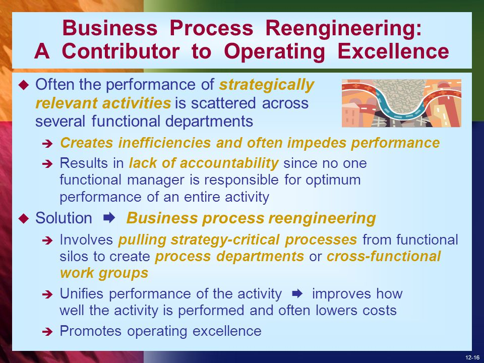 Business Process Reengineering: A Contributor to Operating Excellence