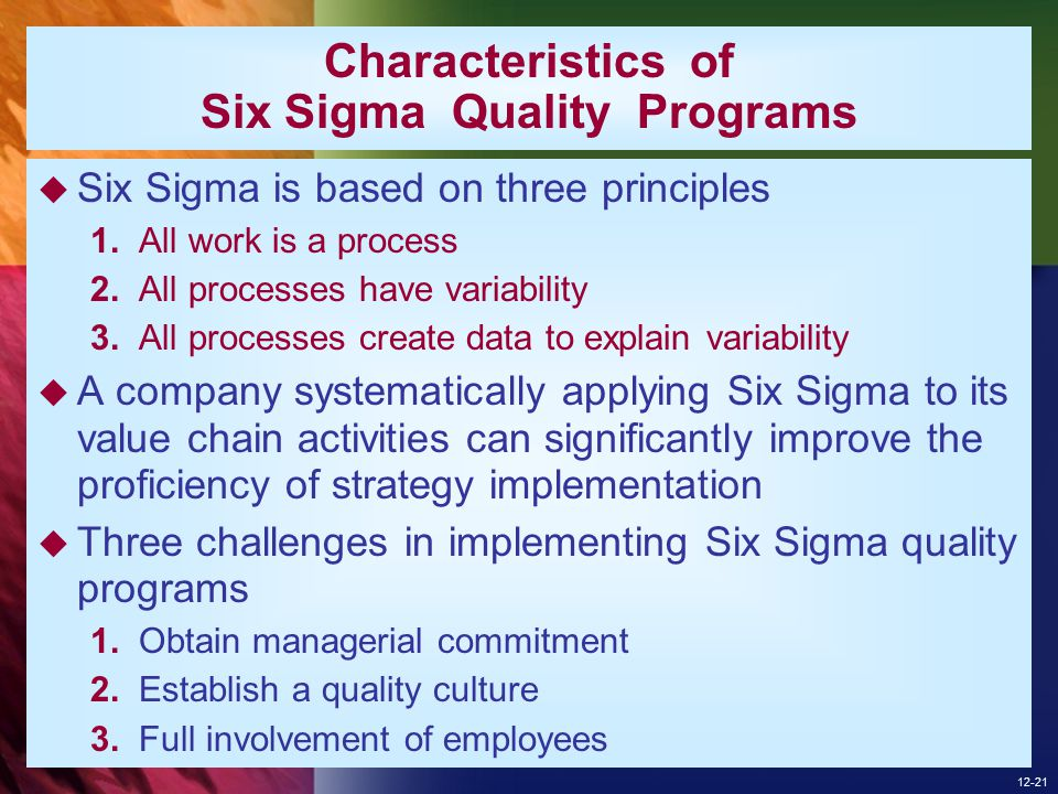 Characteristics of Six Sigma Quality Programs