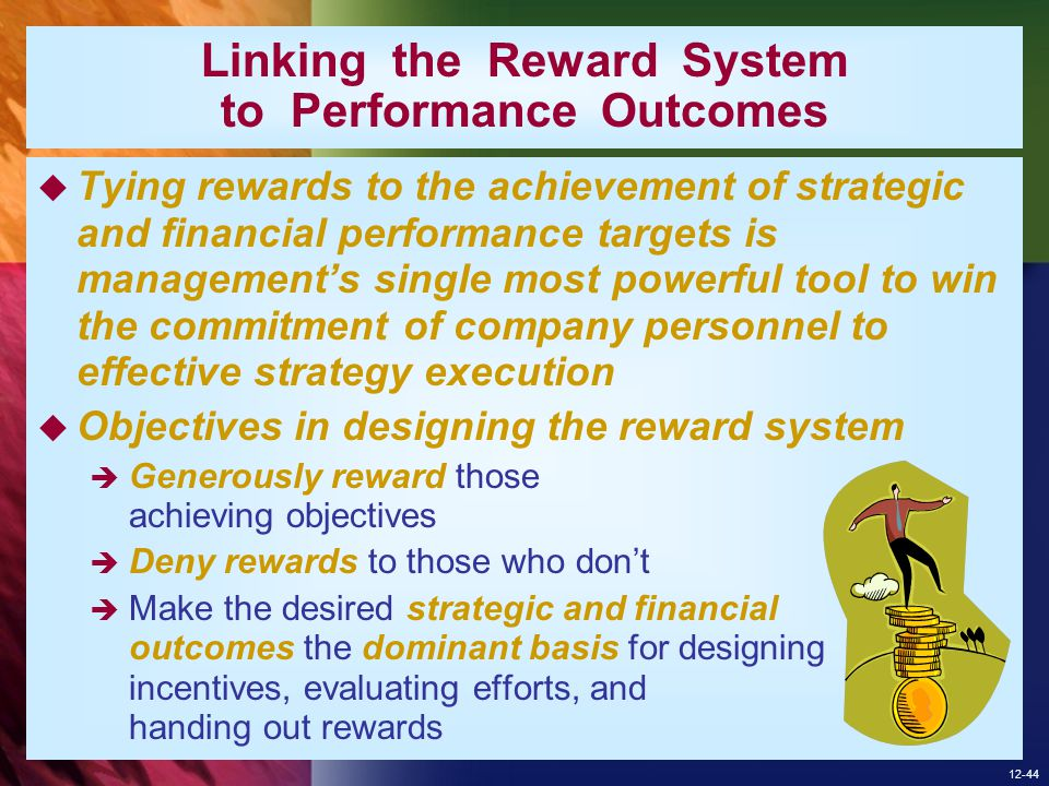 Linking the Reward System to Performance Outcomes
