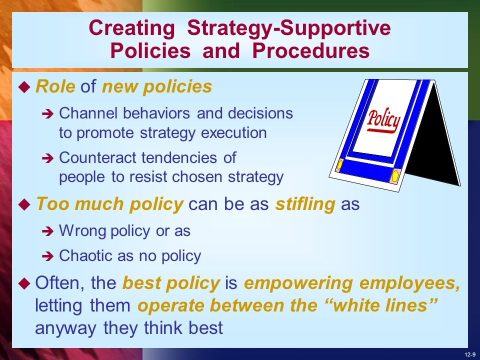 Creating Strategy-Supportive Policies and Procedures