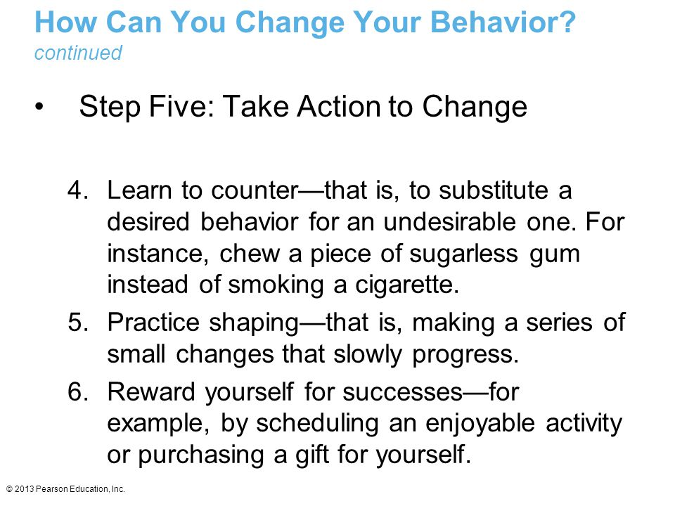 How Can You Change Your Behavior continued