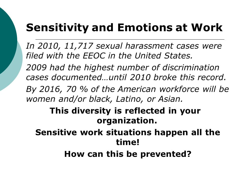 Sensitivity and Emotions at Work