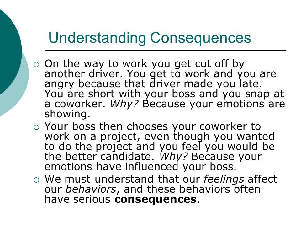 Understanding Consequences