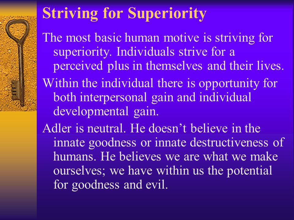 Striving for Superiority