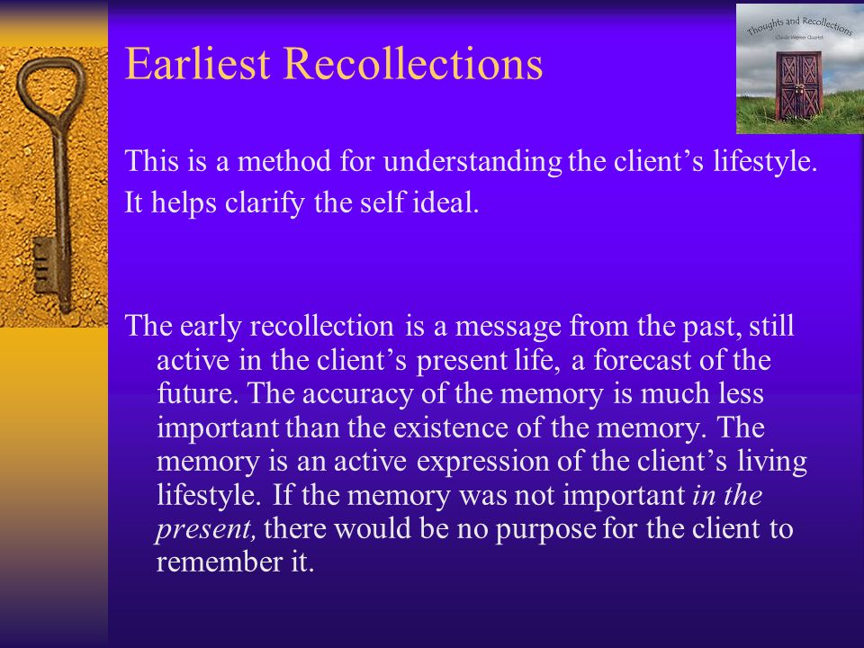 Earliest Recollections