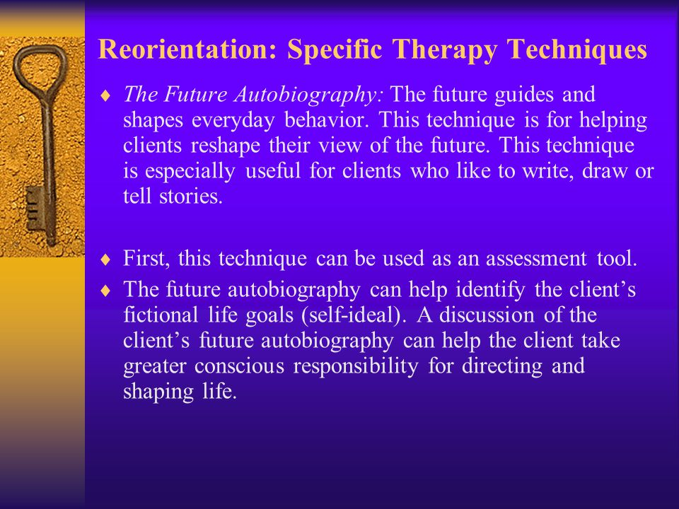 Reorientation: Specific Therapy Techniques