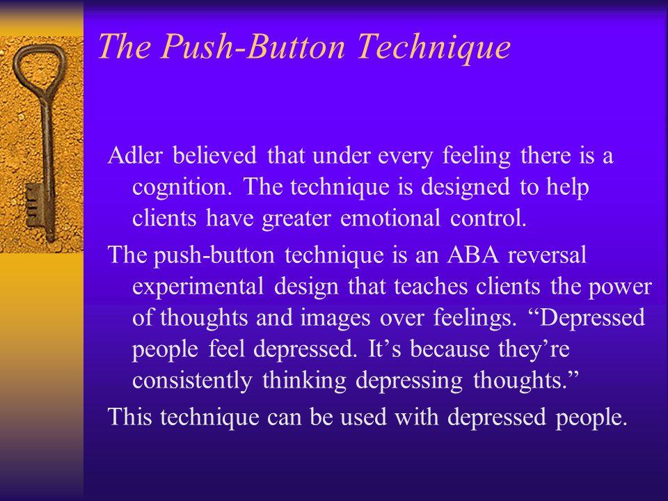The Push-Button Technique