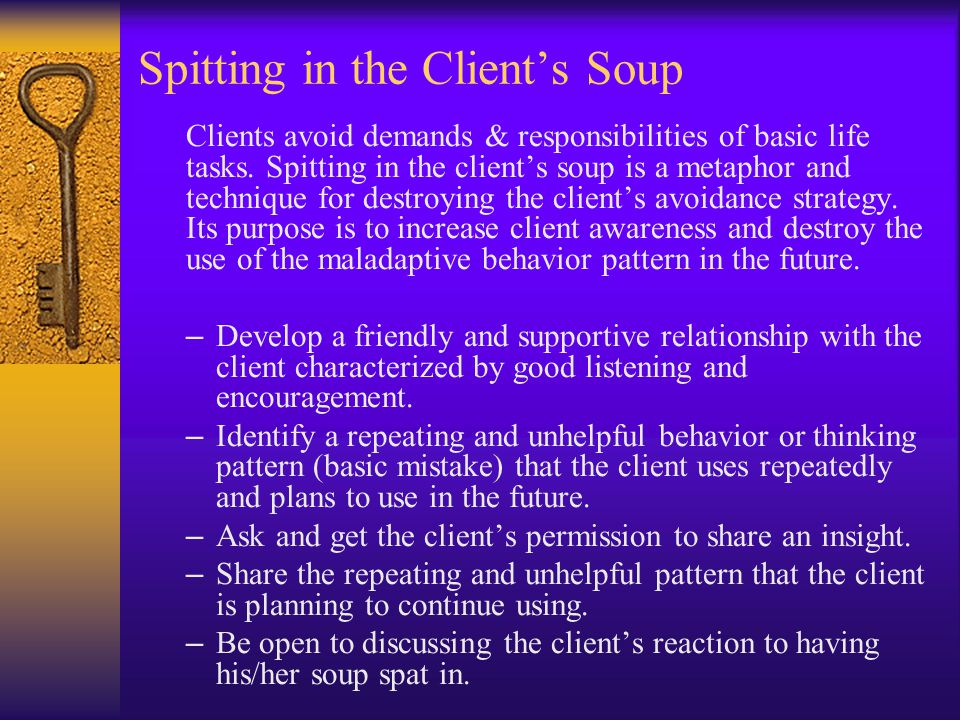 Spitting in the Client's Soup