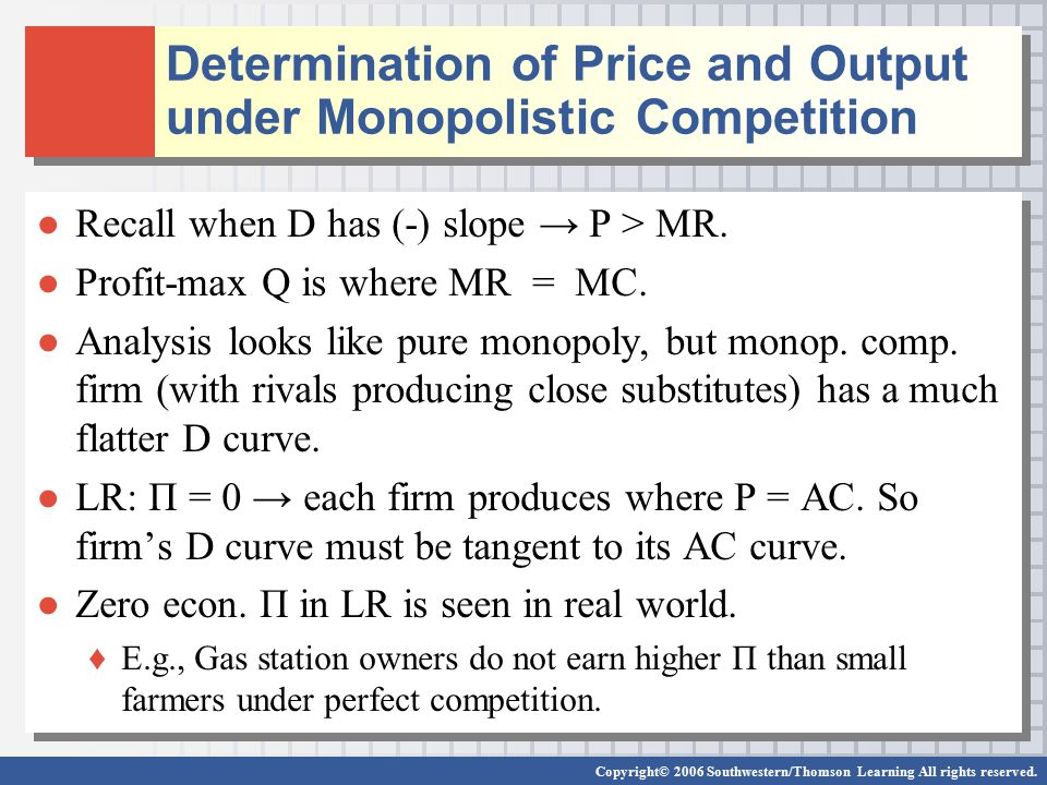 Determination of Price and Output under Monopolistic Competition