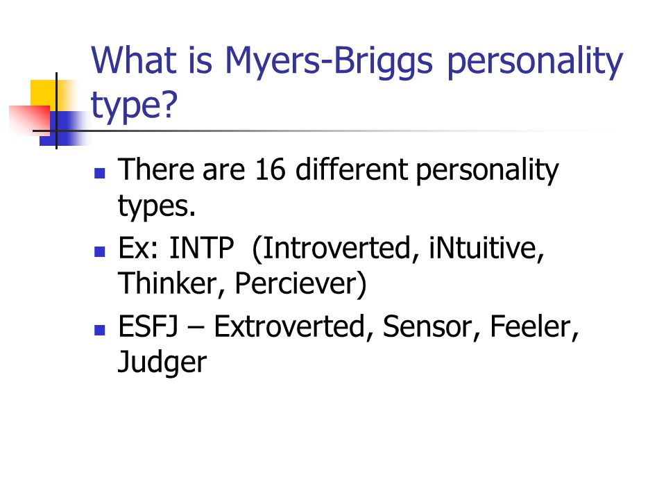 What is Myers-Briggs personality type