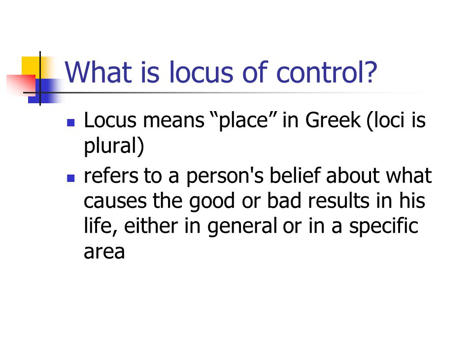 What is locus of control