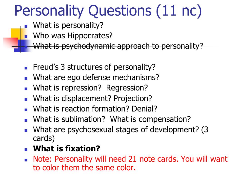 Personality Questions (11 nc)