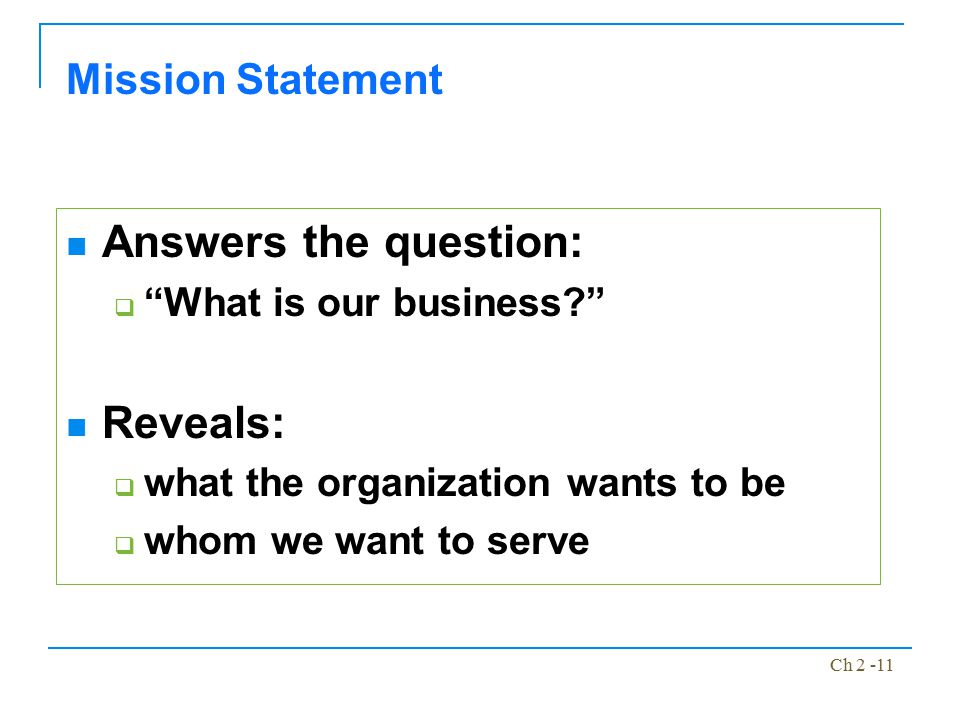 Answers the question: Reveals: Mission Statement