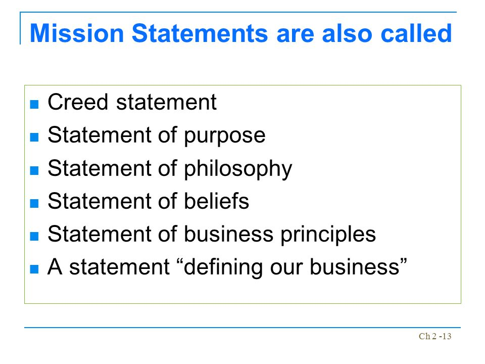 Mission Statements are also called