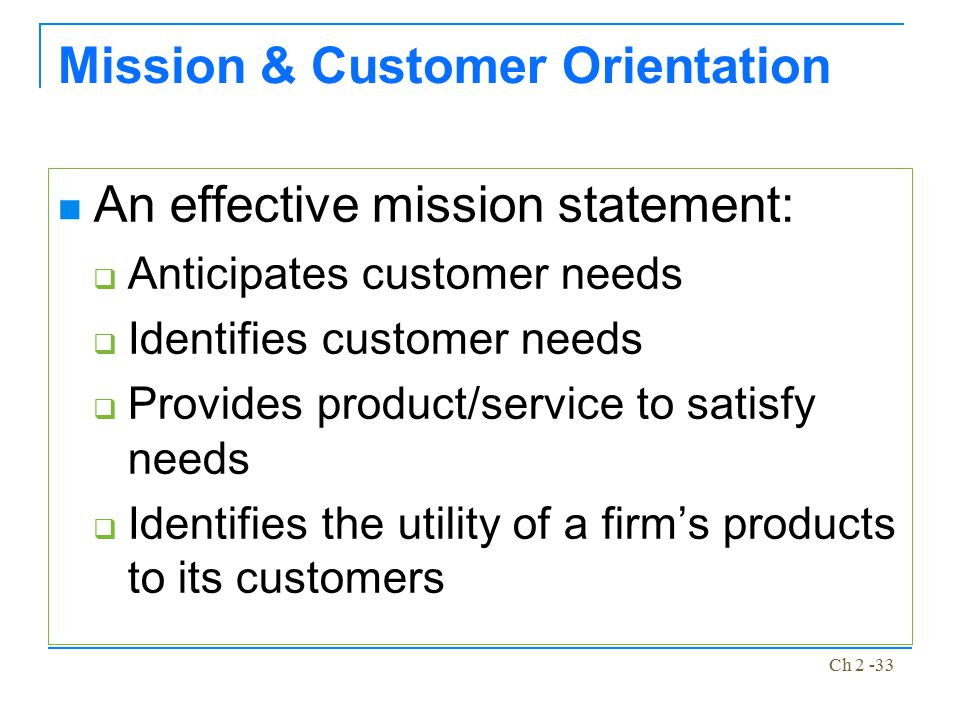 Mission & Customer Orientation