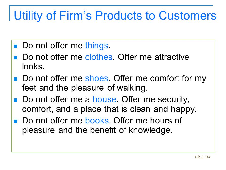 Utility of Firm's Products to Customers