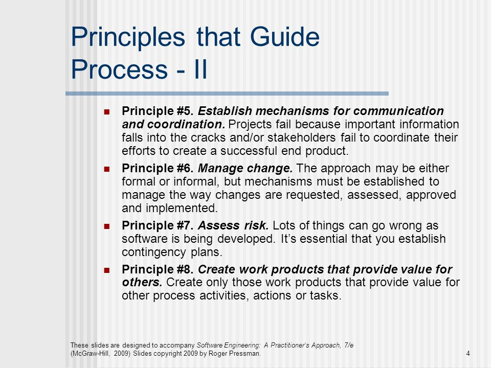 Principles that Guide Process - II