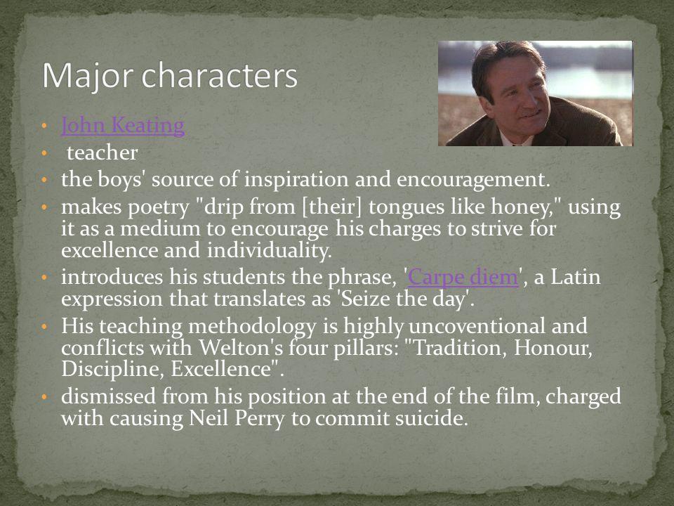 Major characters John Keating teacher