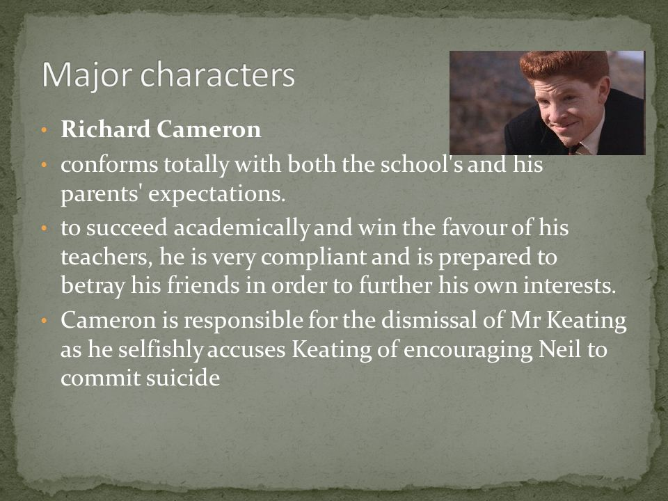 Major characters Richard Cameron